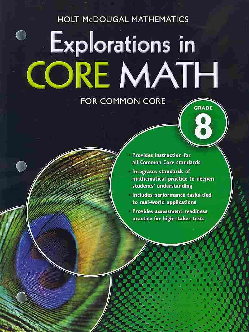 Explorations in Core Math for Common Core Grade 8 By Holt Mcdougal (COR)